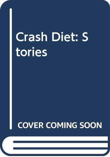 9780449222225: Crash Diet: Stories