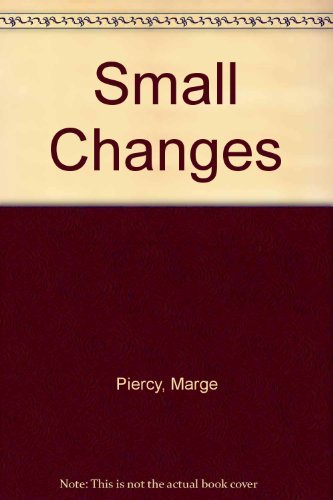 9780449222232: Small Changes