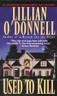 Used to Kill: O'Donnell, Lillian