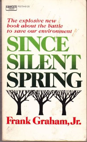 9780449222737: Since Silent Spring