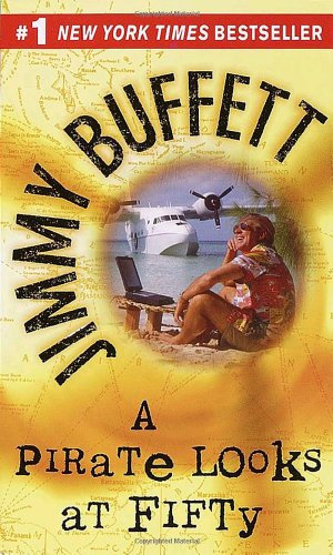 A Pirate Looks at Fifty: Jimmy Buffett