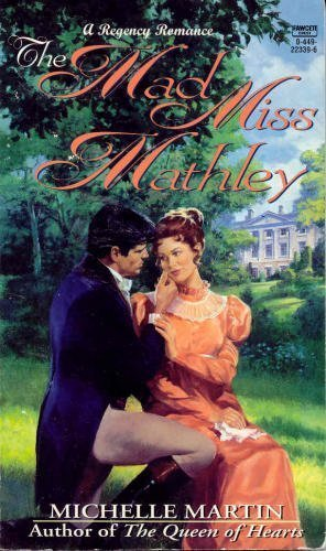 The Mad Miss Mathley (9780449223390) by Martin, Michelle