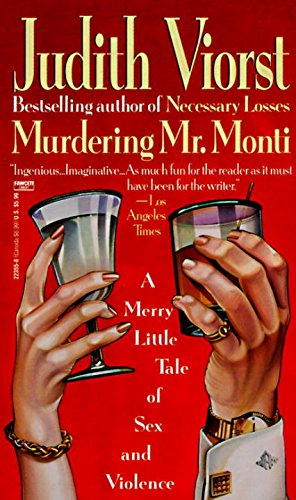 Murdering Mr. Monti (9780449223550) by Judith Viorst