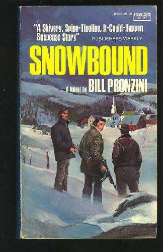 Snowbound: Bill Pronzini