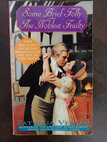 9780449224137: Some Brief Folly/the Noblest Frailty