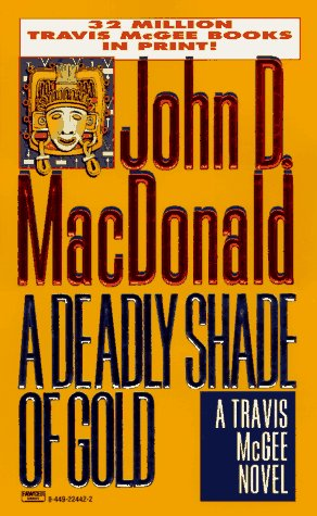 9780449224427: Deadly Shade of Gold (Travis McGee Mysteries)