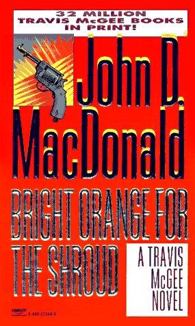 9780449224441: Bright Orange for the Shroud