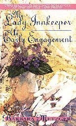 9780449224472: My Lady Innkeeper/An Early Engagement
