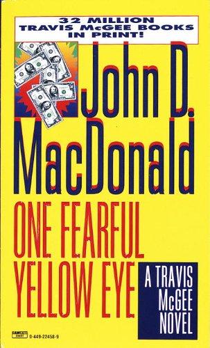 9780449224588: One Fearful Yellow Eye (A Travis McGee Novel)
