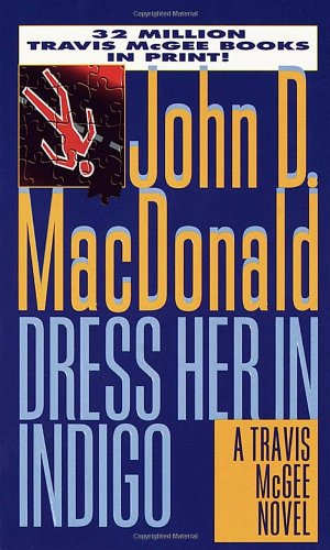 9780449224625: Dress Her in Indigo (Travis Mcgee)