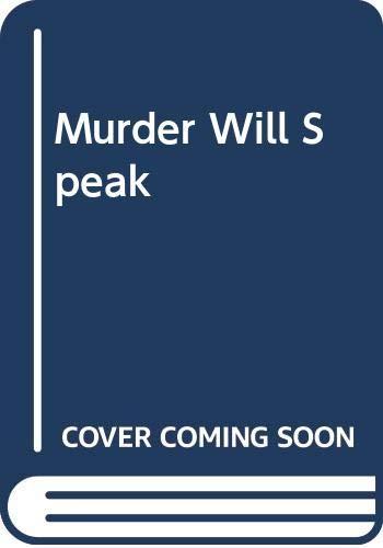 9780449224656: Murder Will Speak