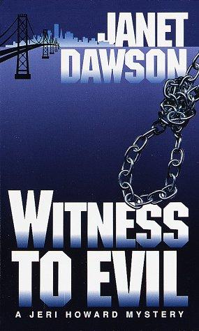 9780449224717: Witness to Evil (Jeri Howard Mysteries)