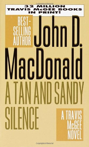 9780449224762: A Tan and Sandy Silence (Travis McGee Mysteries)