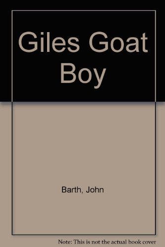 9780449224830: GILES GOAT BOY by Barth, John