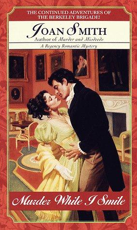 9780449224946: Murder While I Smile (Regency Romantic Mystery)