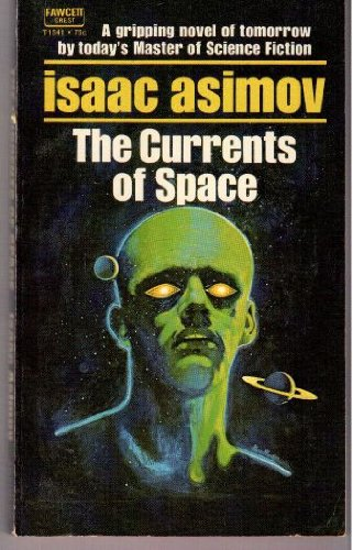 9780449224953: Currents of Space