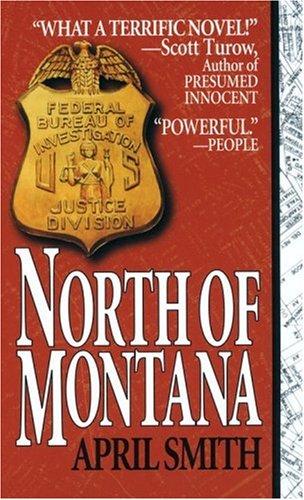 9780449225028: North of Montana