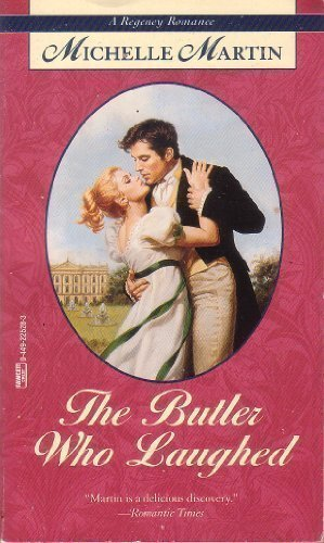 Butler Who Laughed (Regency Romance) (9780449225288) by Martin, Michelle