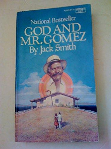 God and Mr Gomez: Smith, Jack Clifford