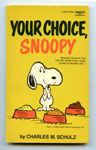 9780449226087: Your Choice Snoopy