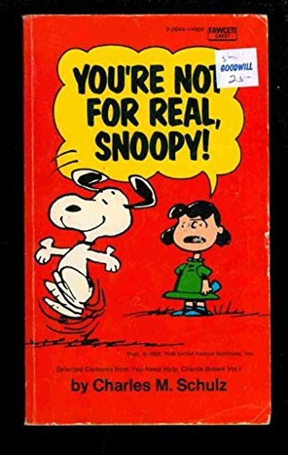 9780449226445: You're Not for Real, Snoopy!