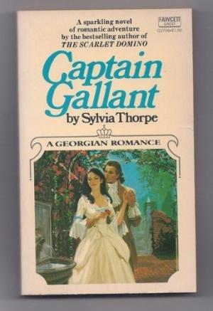 9780449227091: Captain Gallant: A Georgian Romance