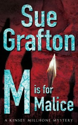 "M"" is for Malice: Grafton, Sue"