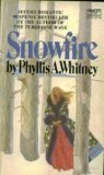 Snowfire: Phyllis A. Whitney