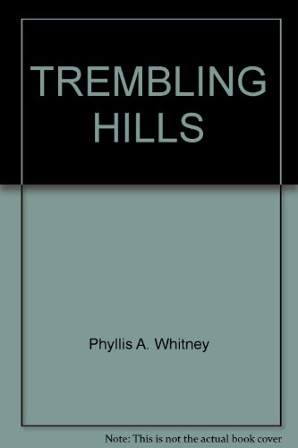 9780449228074: TREMBLING HILLS by Whitney, Phyllis A.