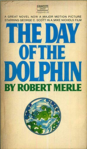 9780449228340: Day of the Dolphin