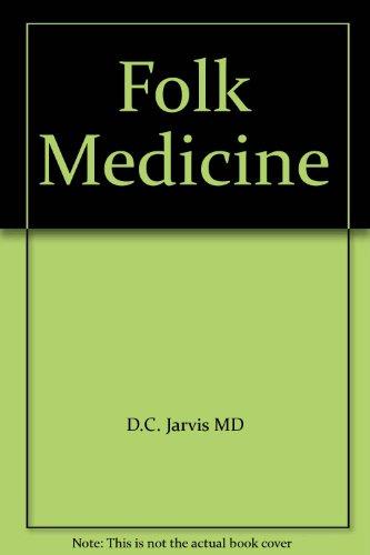 9780449228715: Folk Medicine