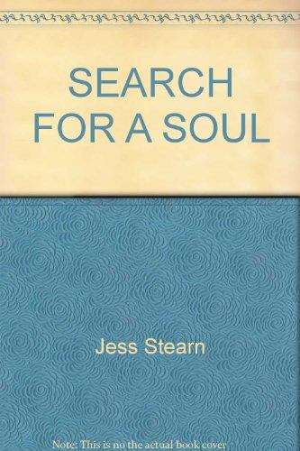 SEARCH FOR A SOUL: Stearn, Jess