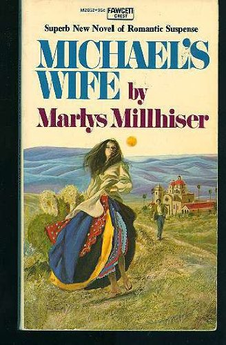 Michaels Wife: Marlys Millhiser