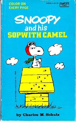 9780449229040: Snoopy and His Sopwith Camel