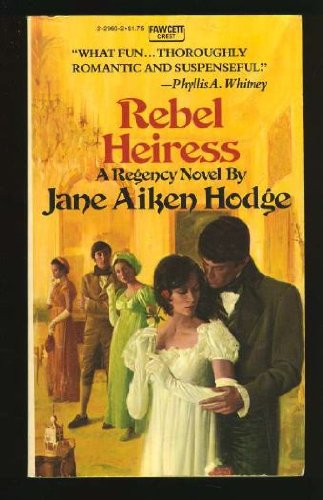 9780449229606: Rebel Heiress