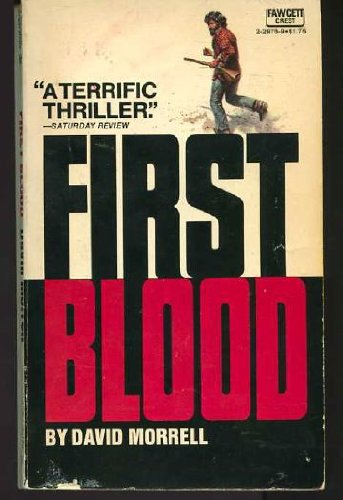First Blood by David Morrell 1981 Paperback