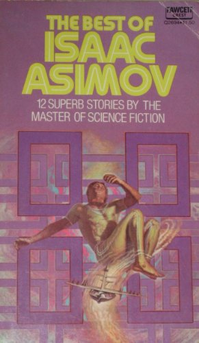 9780449230183: The Best of Isaac Asimov