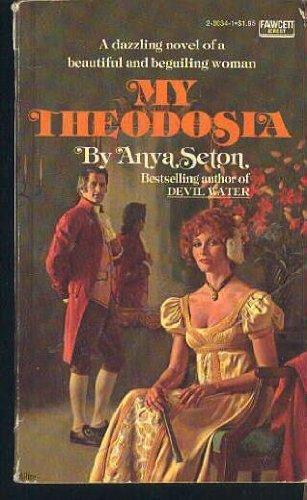 9780449230343: My Theodosia