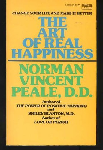 9780449230398: Art of Real Happiness