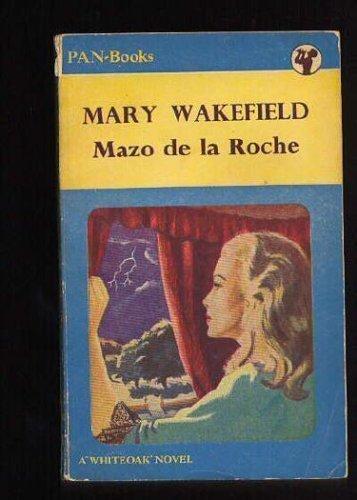 Mary Wakefield: Mazo De La