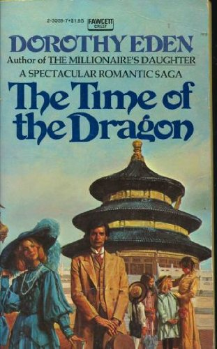 9780449230596: The Time of the Dragon