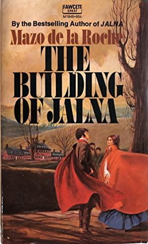 9780449230718: BUILDING OF JALNA