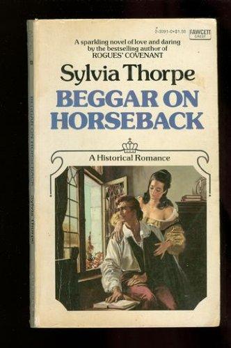 Beggar on Horse Back: Thorpe, Sylvia