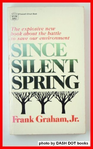9780449231418: Since Silent Spring