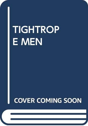 9780449231593: Tightrope Men