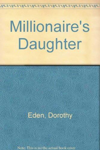 9780449231869: MILLIONAIRES DAUGHTER