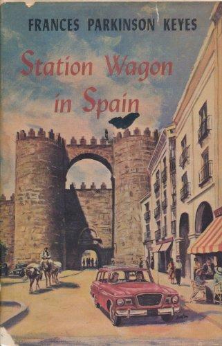 Station Wagon in Spain: Frances Parkinson Keyes