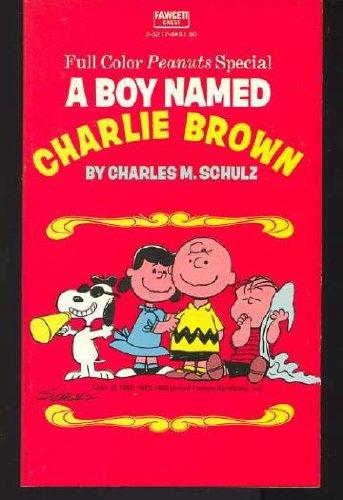 9780449232170: A Boy Named Charlie Brown