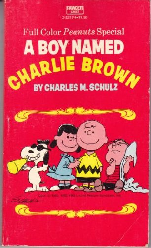 9780449232170: A Boy Named Charlie Brown