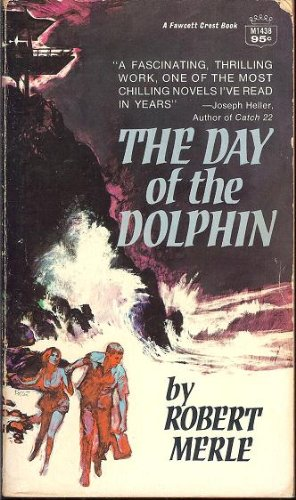9780449232408: The Day of the Dolphin